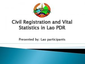 Civil Registration and Vital Statistics in Lao PDR