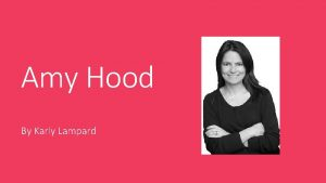 Amy Hood By Karly Lampard Amy Hood Chief