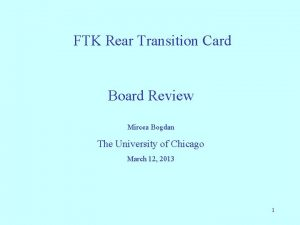 FTK Rear Transition Card Board Review Mircea Bogdan