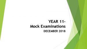 YEAR 11 Mock Examinations DECEMBER 2018 YOUR EXAM
