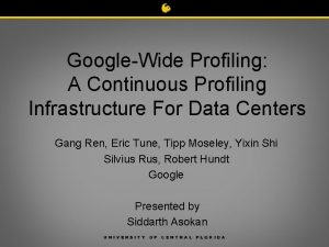 GoogleWide Profiling A Continuous Profiling Infrastructure For Data