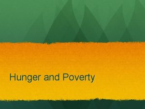 Hunger and Poverty What is poverty Statistics 2000