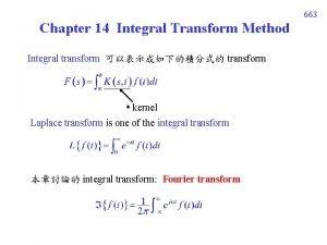 663 Chapter 14 Integral Transform Method Integral transform