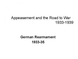 Appeasement and the Road to War 1933 1939