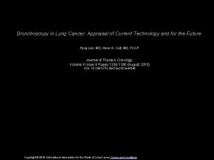Bronchoscopy in Lung Cancer Appraisal of Current Technology
