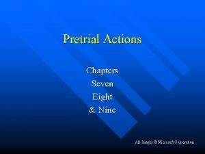 Pretrial Actions Chapters Seven Eight Nine All Images