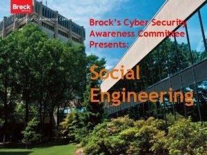 Cyber Security Awareness Committee Brocks Cyber Security Awareness