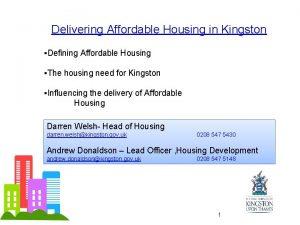 Delivering Affordable Housing in Kingston Defining Affordable Housing