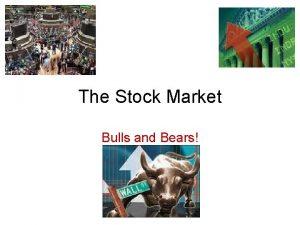 The Stock Market Bulls and Bears Stock Def
