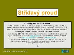Stdav proud Podmnky pouvn prezentace Staen instalace na