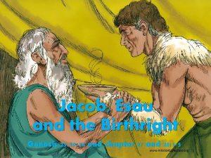 Jacob Esau and the Birthright Genesis 25 19