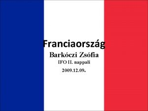 Franciaorszg Barkczi Zsfia IFO II nappali 2009 12