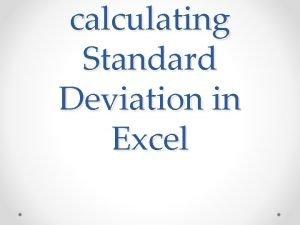calculating Standard Deviation in Excel Standard Deviation Formula