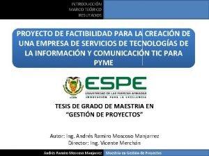 INTRODUCCIN MARCO TERICO RESUTADOS PROYECTO DE FACTIBILIDAD PARA