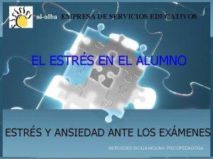 alalba EMPRESA DE SERVICIOS EDUCATIVOS EL ESTRS EN