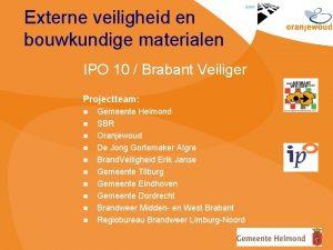 Externe veiligheid en bouwkundige materialen IPO 10 Brabant