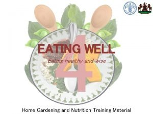 4 EATING WELL Eating healthy and wise Home