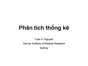 Phn tch thng k Tuan V Nguyen Garvan