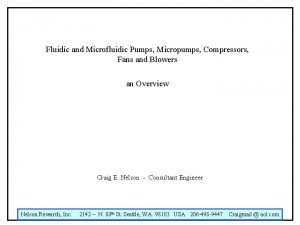 Fluidic and Microfluidic Pumps Micropumps Compressors Fans and