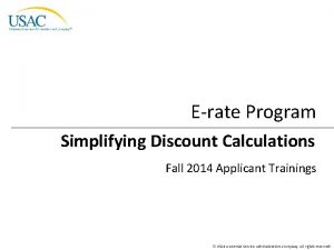 Erate Program Simplifying Discount Calculations Fall 2014 Applicant