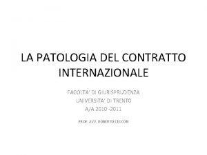 LA PATOLOGIA DEL CONTRATTO INTERNAZIONALE FACOLTA DI GIURISPRUDENZA