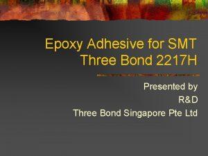 Epoxy Adhesive for SMT Three Bond 2217 H