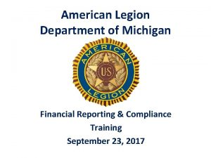 American Legion Department of Michigan Financial Reporting Compliance