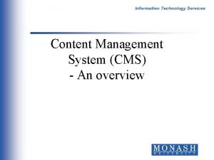 Content Management System CMS An overview Project Organisation