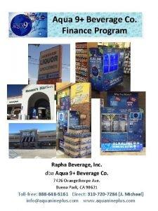 Aqua 9 Beverage Co Finance Program Rapha Beverage