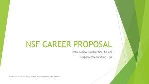NSF CAREER PROPOSAL Solicitation Number NSF 14 532