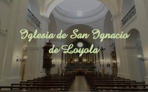 Iglesia de San Ignacio de Loyola La Iglesia
