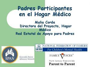 Padres Participantes en el Hogar Mdico Malia Corde