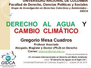 UNIVERSIDAD NACIONAL DE COLOMBIA Facultad de Derecho Ciencias