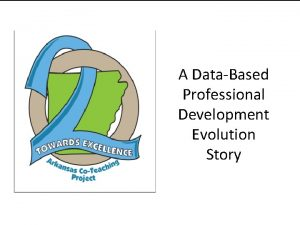 A DataBased Professional Development Evolution Story Traditional Professional