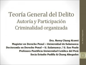 Autora y Participacin Criminalidad organizada Dra Romy Chang