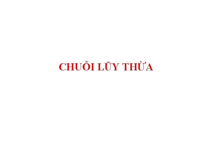CHUI LY THA NH NGHA Chui ly tha