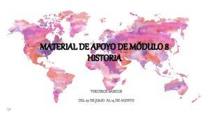 MATERIAL DE APOYO DE MDULO 8 HISTORIA TERCEROS