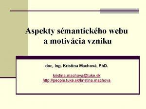 Aspekty smantickho webu a motivcia vzniku doc Ing