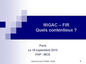 MIGAC FIR Quels contentieux Paris Le 19 septembre