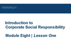 Introduction to Corporate Social Responsibility Module Eight Lesson