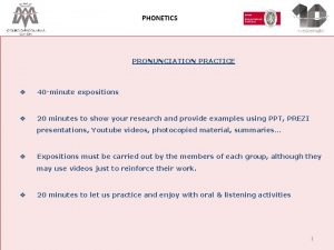 PHONETICS PRONUNCIATION PRACTICE v 40 minute expositions v
