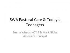 SWA Pastoral Care Todays Teenagers Emma Wisson HOY