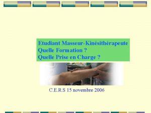 Etudiant MasseurKinsithrapeute Quelle Formation Quelle Prise en Charge