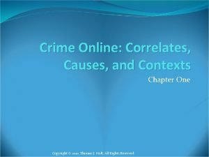 Crime Online Correlates Causes and Contexts Chapter One