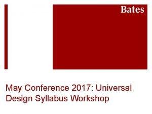 May Conference 2017 Universal Design Syllabus Workshop Workshop