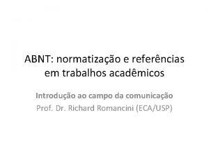 ABNT normatizao e referncias em trabalhos acadmicos Introduo