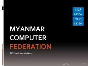 MCF MCPA MCIA MCEA MYANMAR COMPUTER FEDERATION MCF