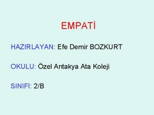 EMPAT HAZIRLAYAN Efe Demir BOZKURT OKULU zel Antakya