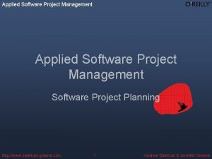Applied Software Project Management Software Project Planning http