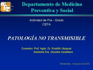 Departamento de Medicina Preventiva y Social Actividad de